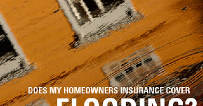 Does My Homeowners Insurance Cover Flooding