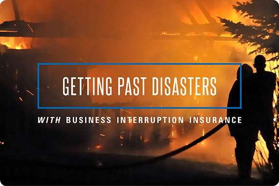 Getting past disasters with business interruption insurance