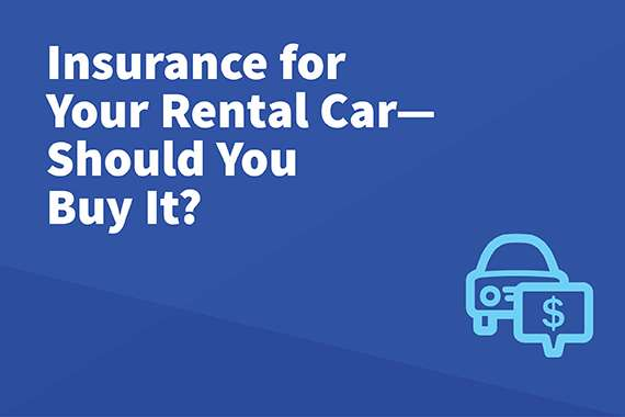 What Type Of Rental Car Insurance Should I Get