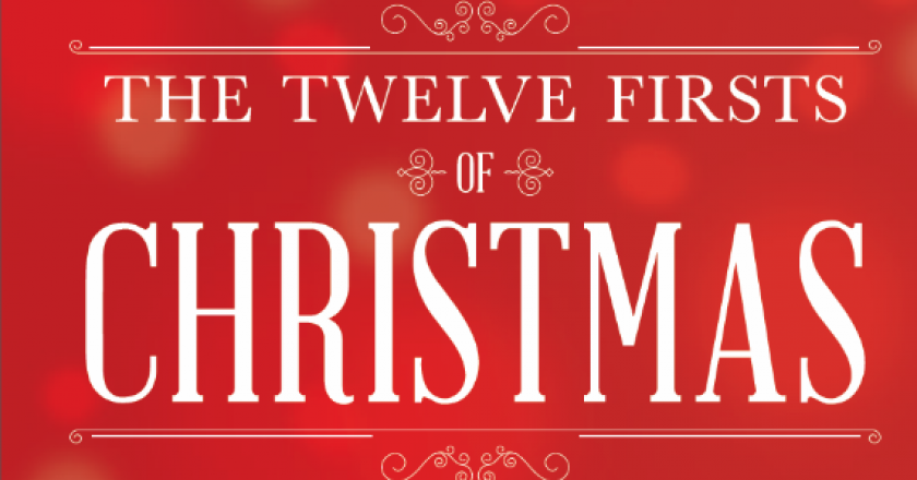 12 Firsts of Christmas
