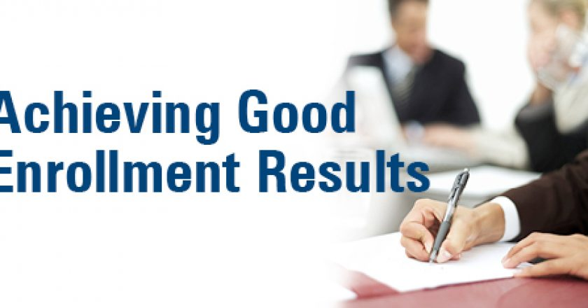 Achieving Good Open Enrollment Results